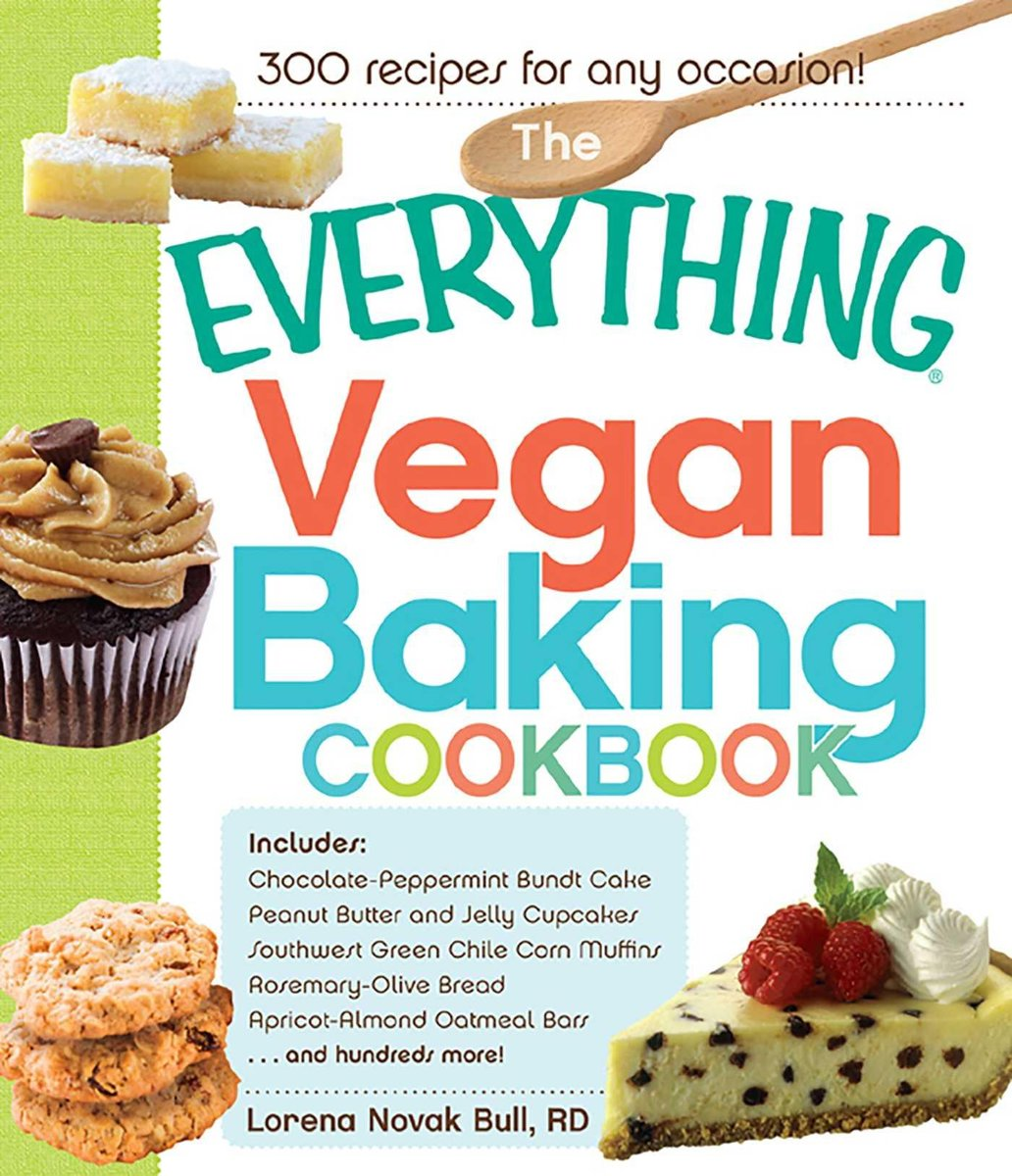 The Everything Vegan Baking Cookbook