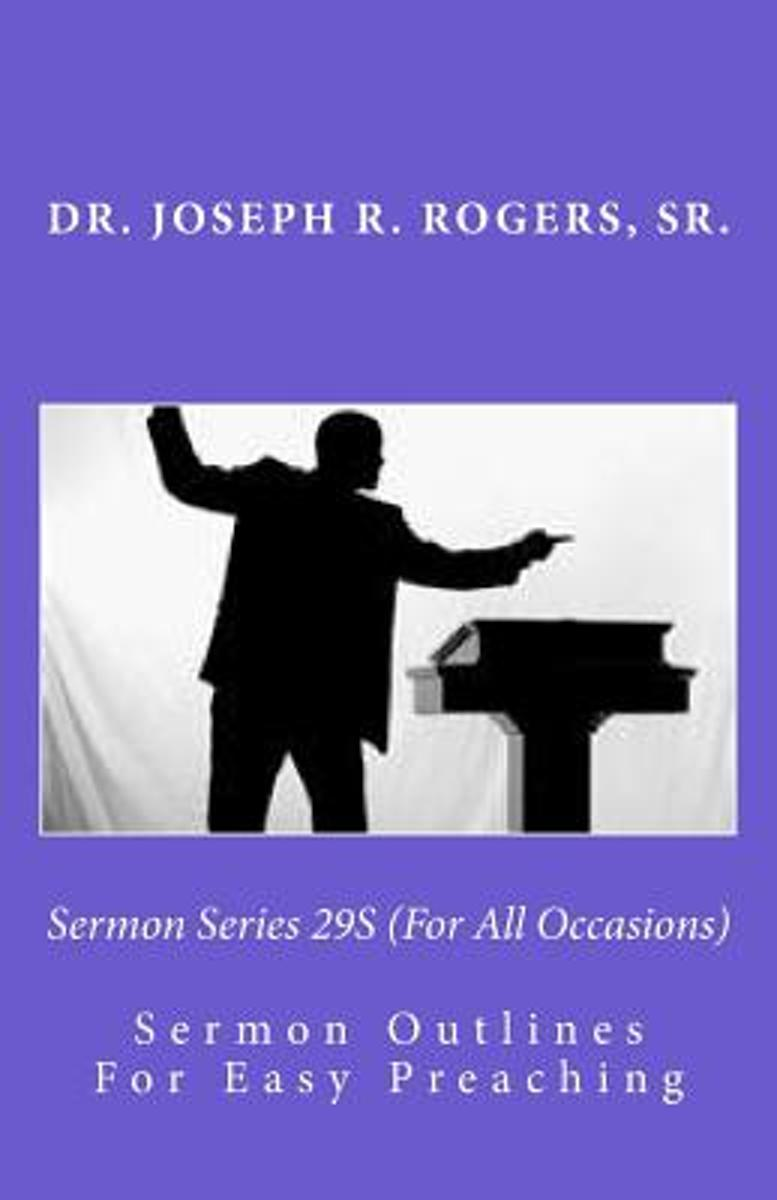 Sermon Series 29s (for All Occasions)