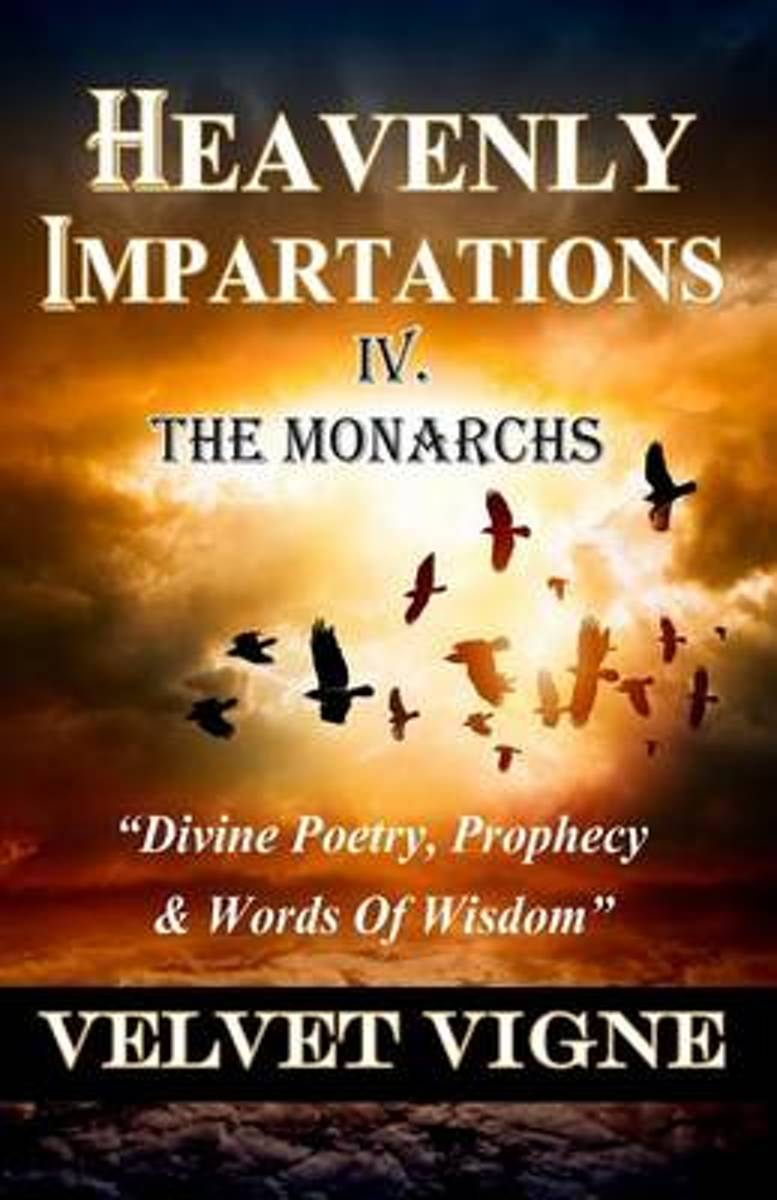 Heavenly Impartations IV