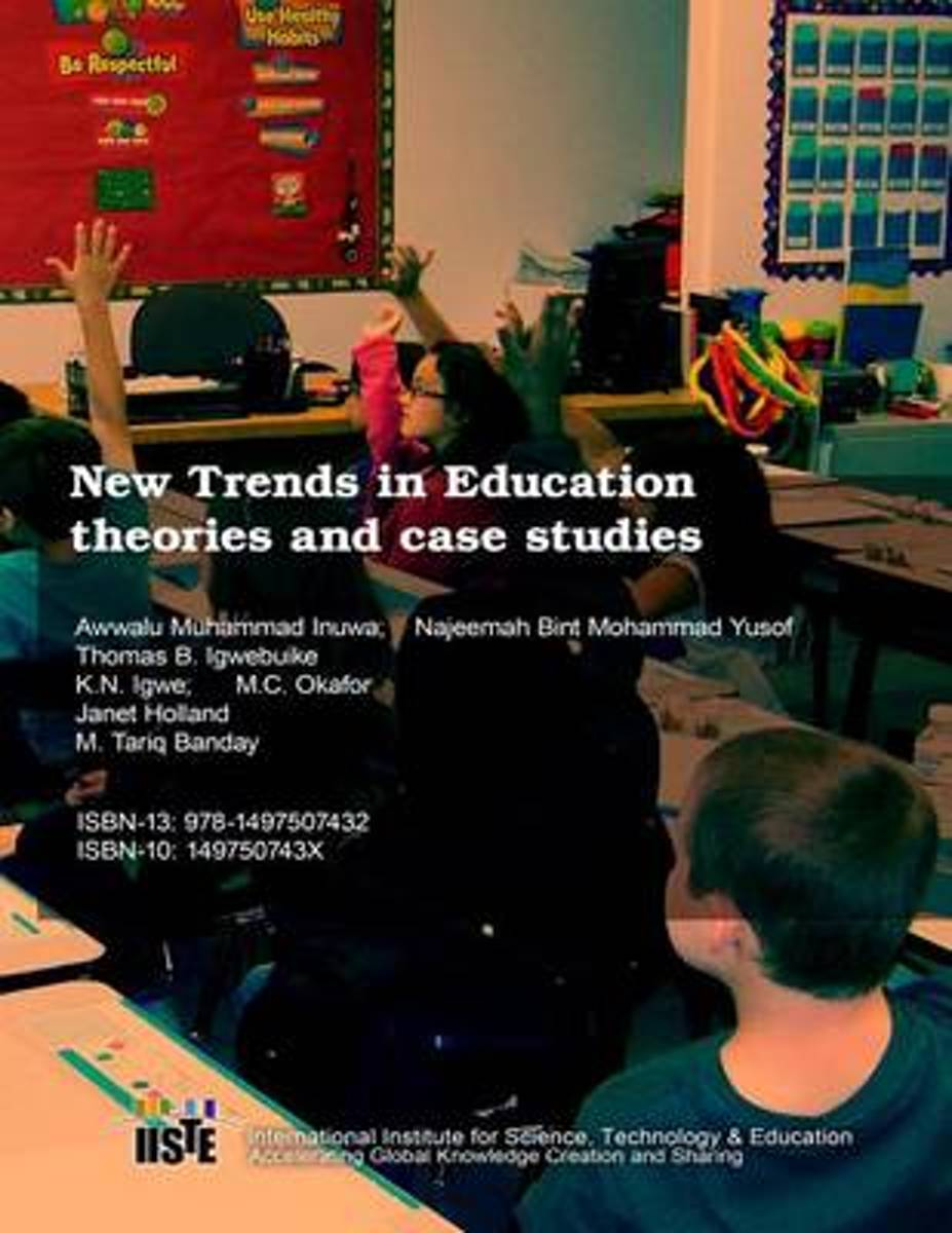 New Trends in Education Theories and Case Studies