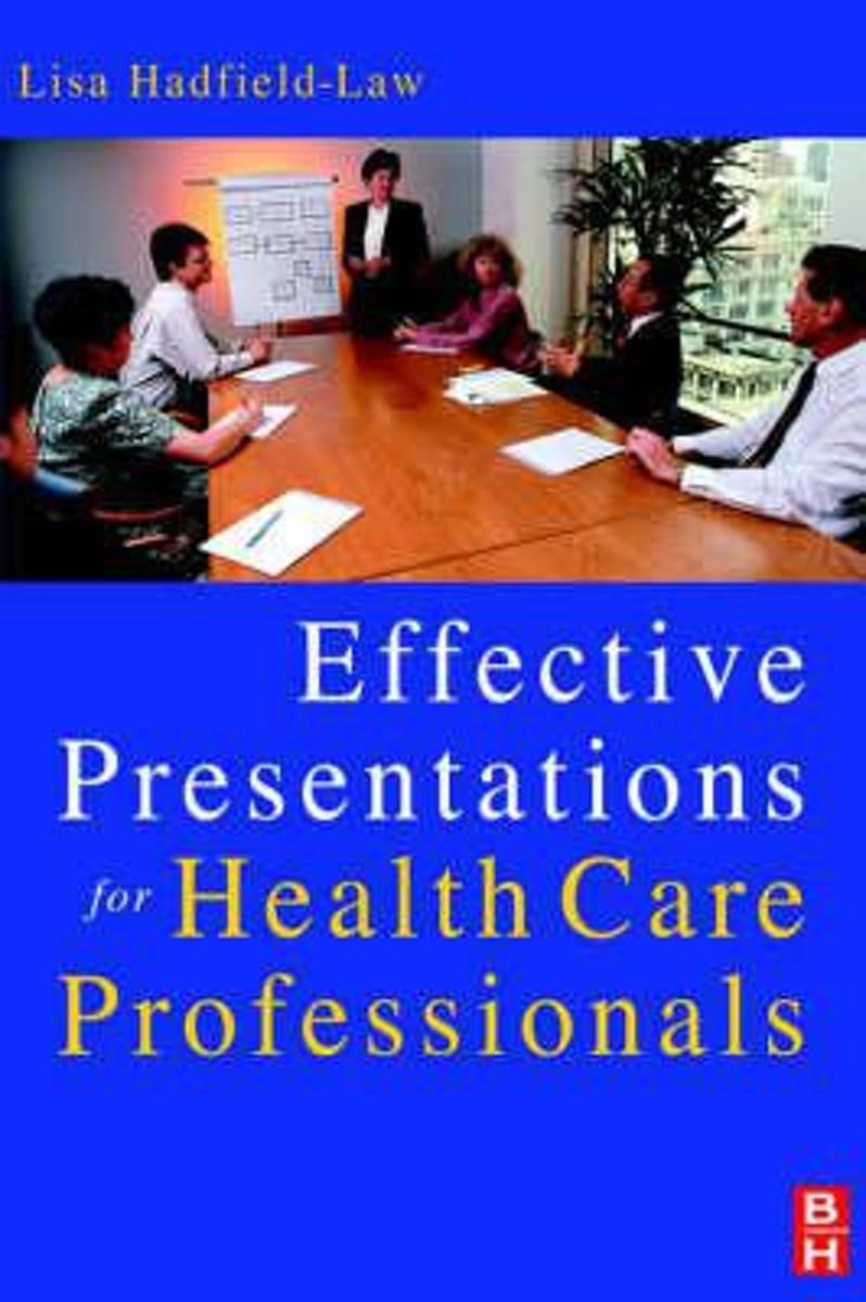 Effective Presentations for Health Professionals