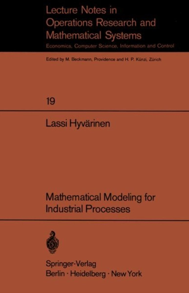 Mathematical Modeling for Industrial Processes