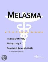 Melasma - a Medical Dictionary, Bibliography, and Annotated Research Guide to Internet References