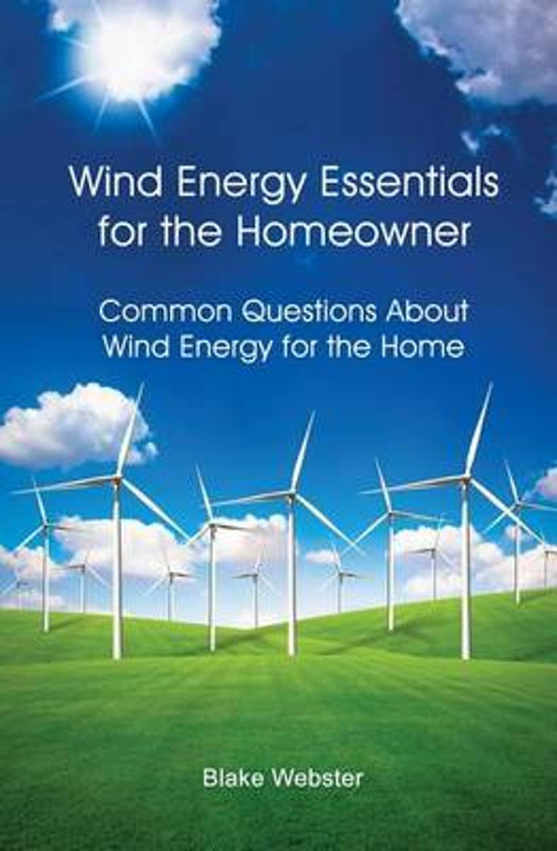 Wind Energy Essentials for the Homeowner