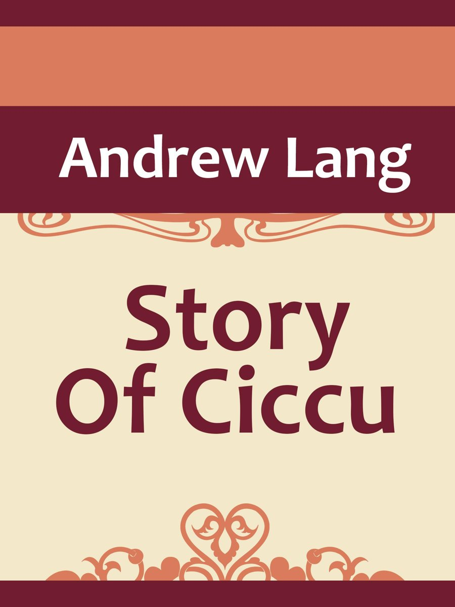 The Story Of Ciccu