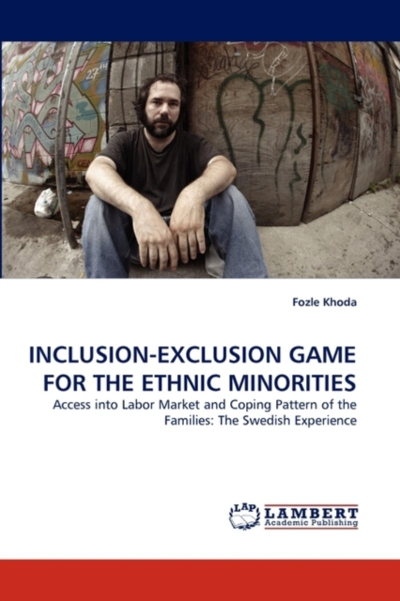 Inclusion-Exclusion Game for the Ethnic Minorities
