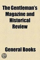 The Gentleman's Magazine And Historical Review
