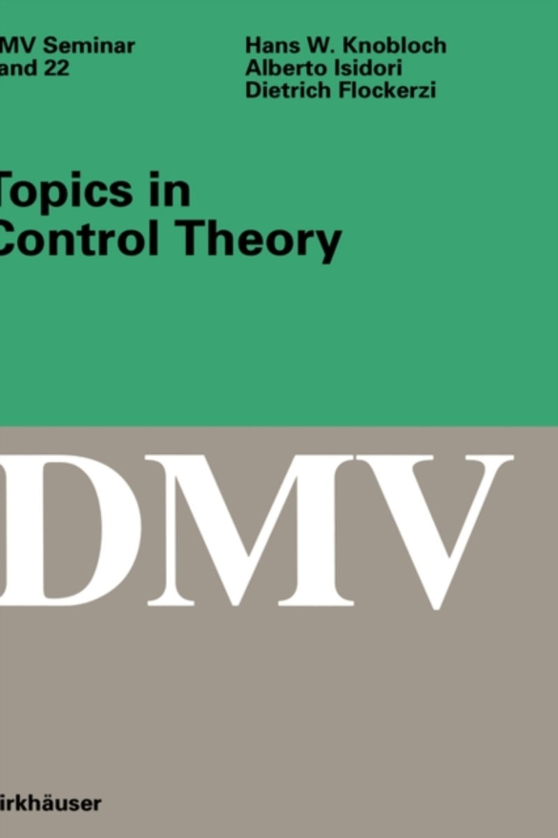 Topics in Control Theory
