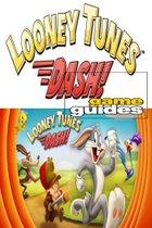 Looney Tunes Dash! strategy Guide