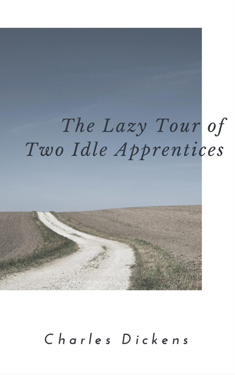 The Lazy Tour of Two Idle Apprentices (Annotated)