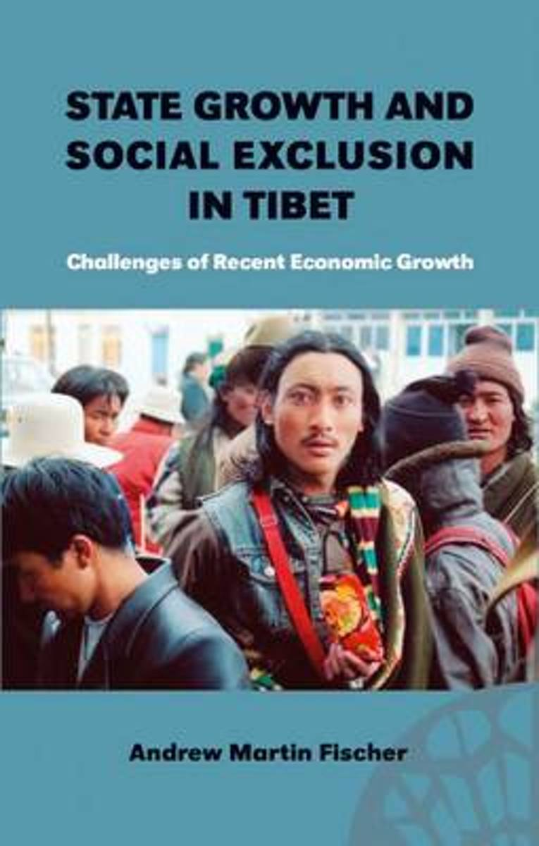 State Growth and Social Exclusion in Tibet