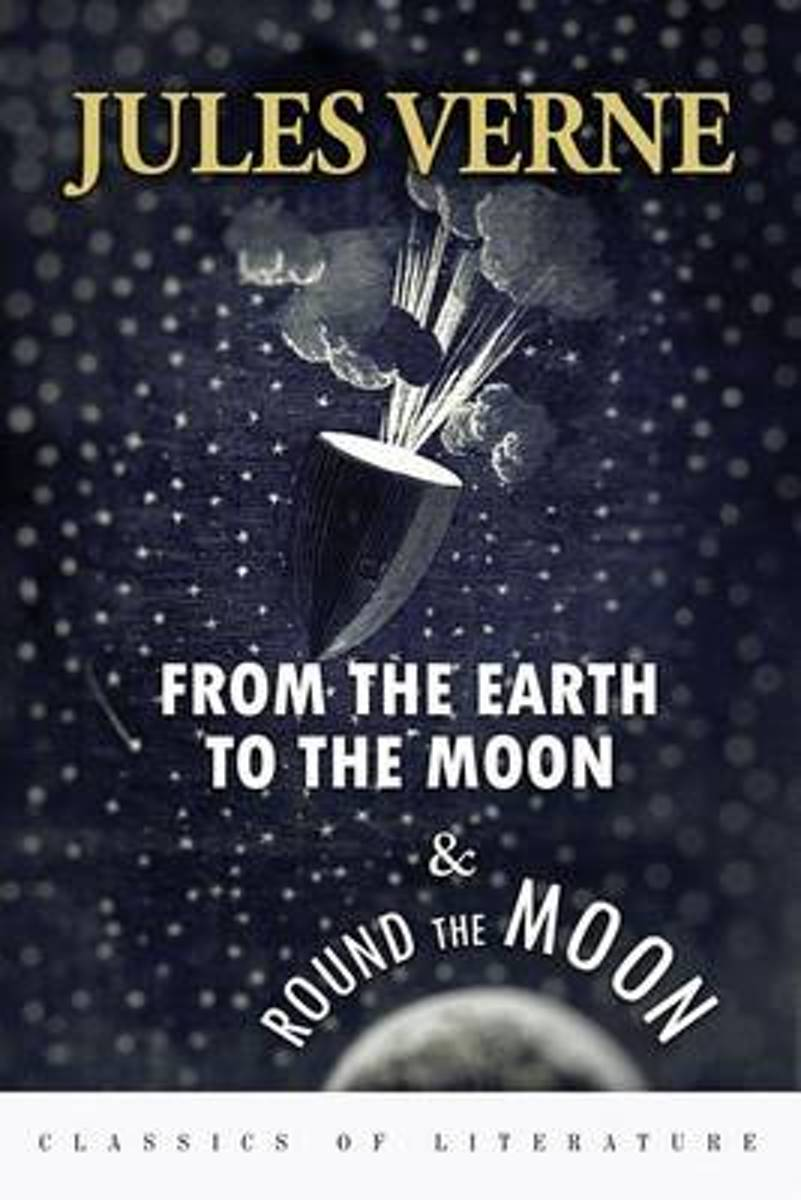 From the Earth to the Moon & Round the Moon