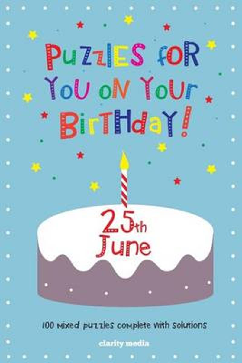 Puzzles for You on Your Birthday - 25th June