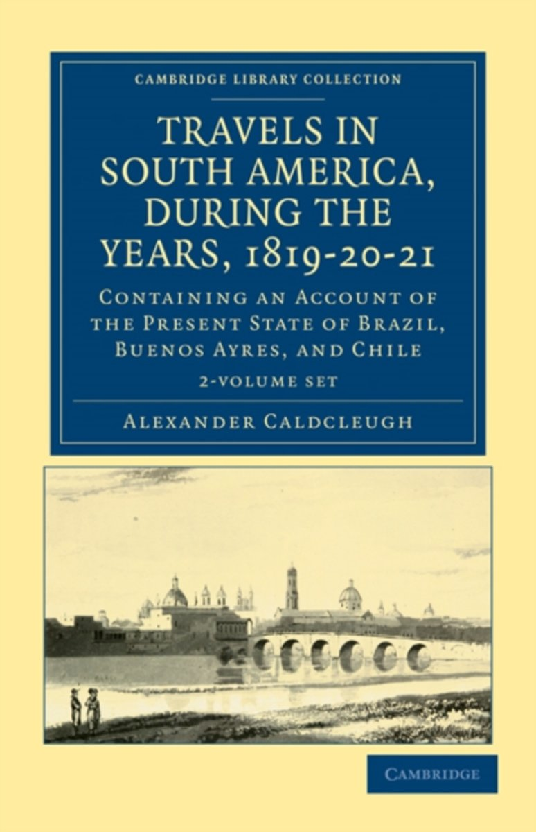 Travels in South America, During the Years, 1819-20-21 2 Volume Paperback Set