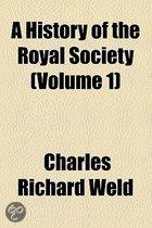 A History Of The Royal Society With Memoirs Of The Presidents...