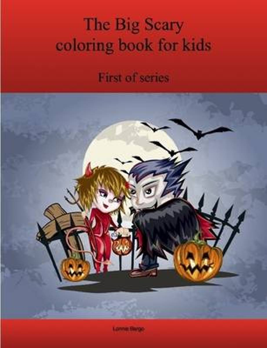 The First Big Scary Coloring Book for Kids