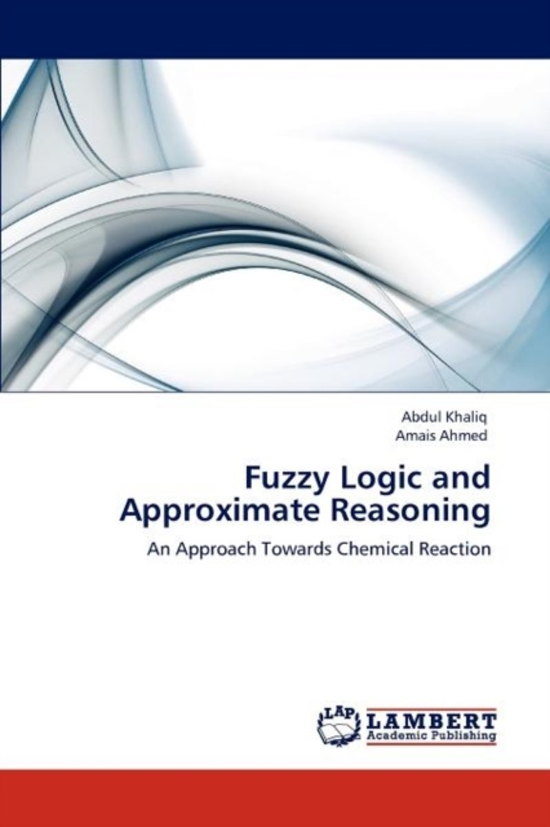 Fuzzy Logic and Approximate Reasoning