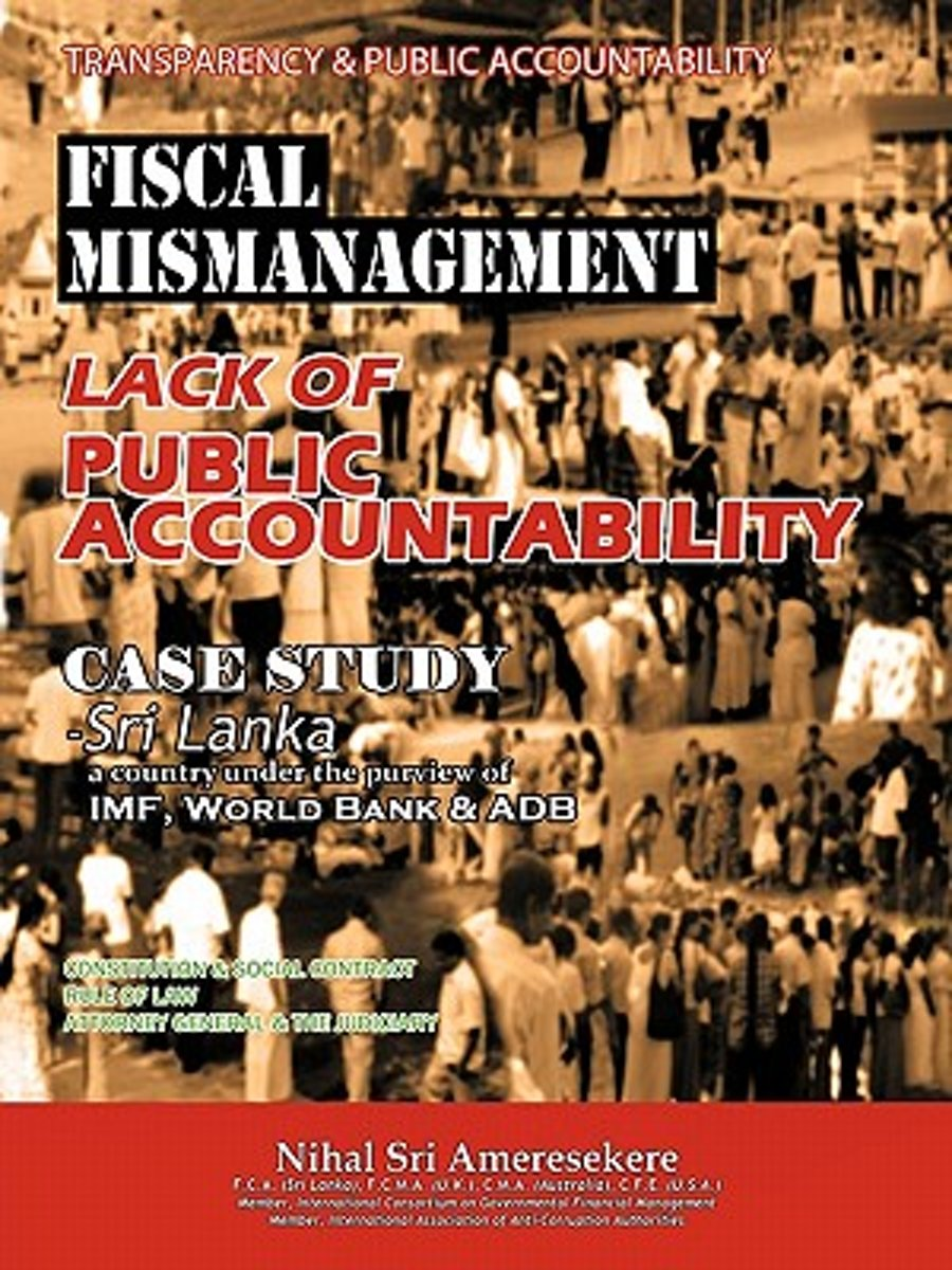 Transparency & Public Accountability Fiscal Mismanagement Lack of Public Accountability