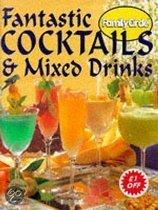 Fantastic Cocktails And Mixed Drinks
