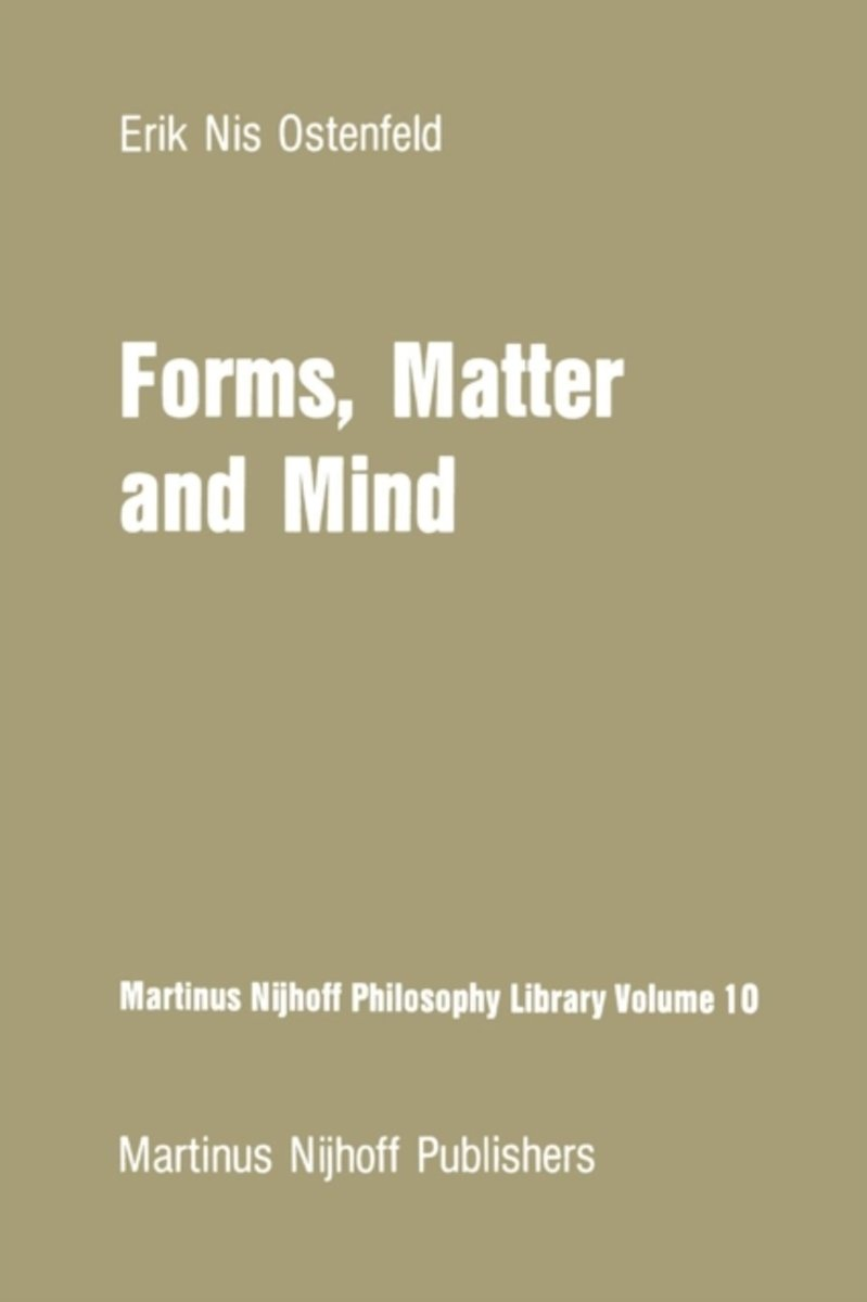 Forms, Matter and Mind
