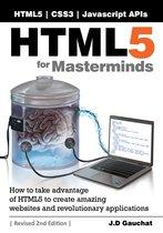 HTML5 for Masterminds, Revised 2nd Edition