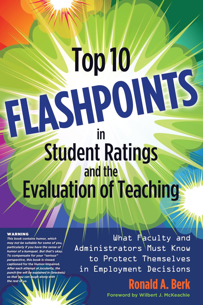 Top 10 Flashpoints in Student Ratings and the Evaluation of Teaching