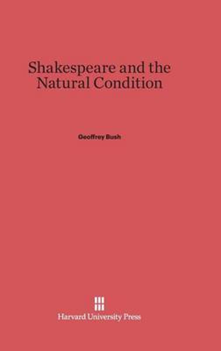 Shakespeare and the Natural Condition