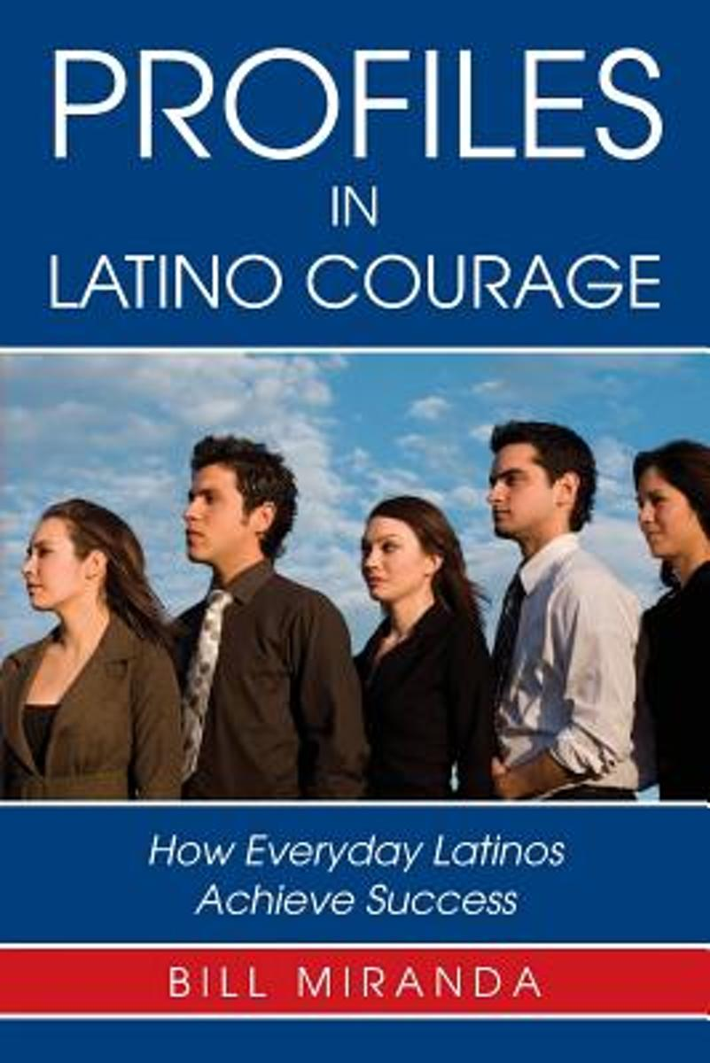 Profiles in Latino Courage