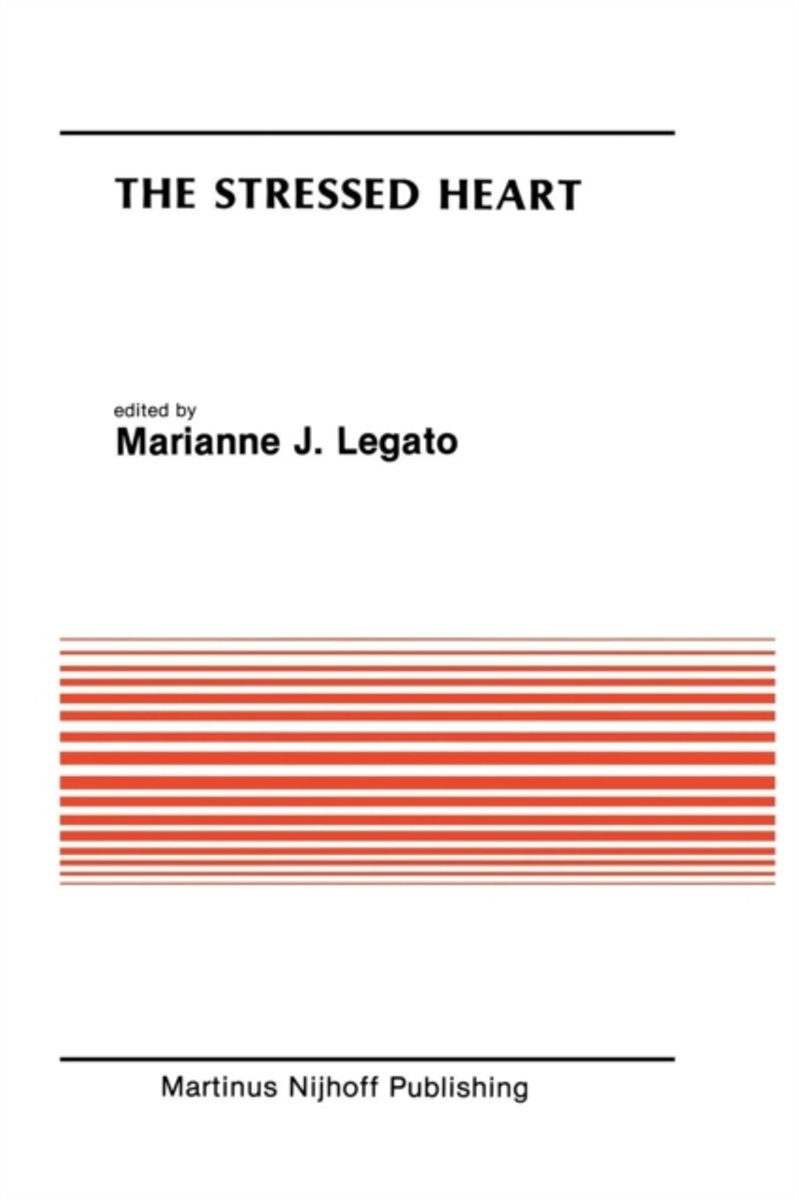The Stressed Heart