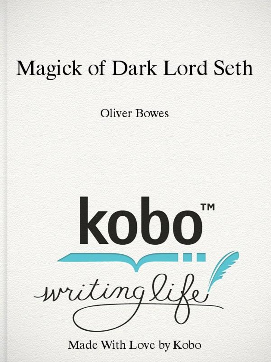 Magick of Dark Lord Seth