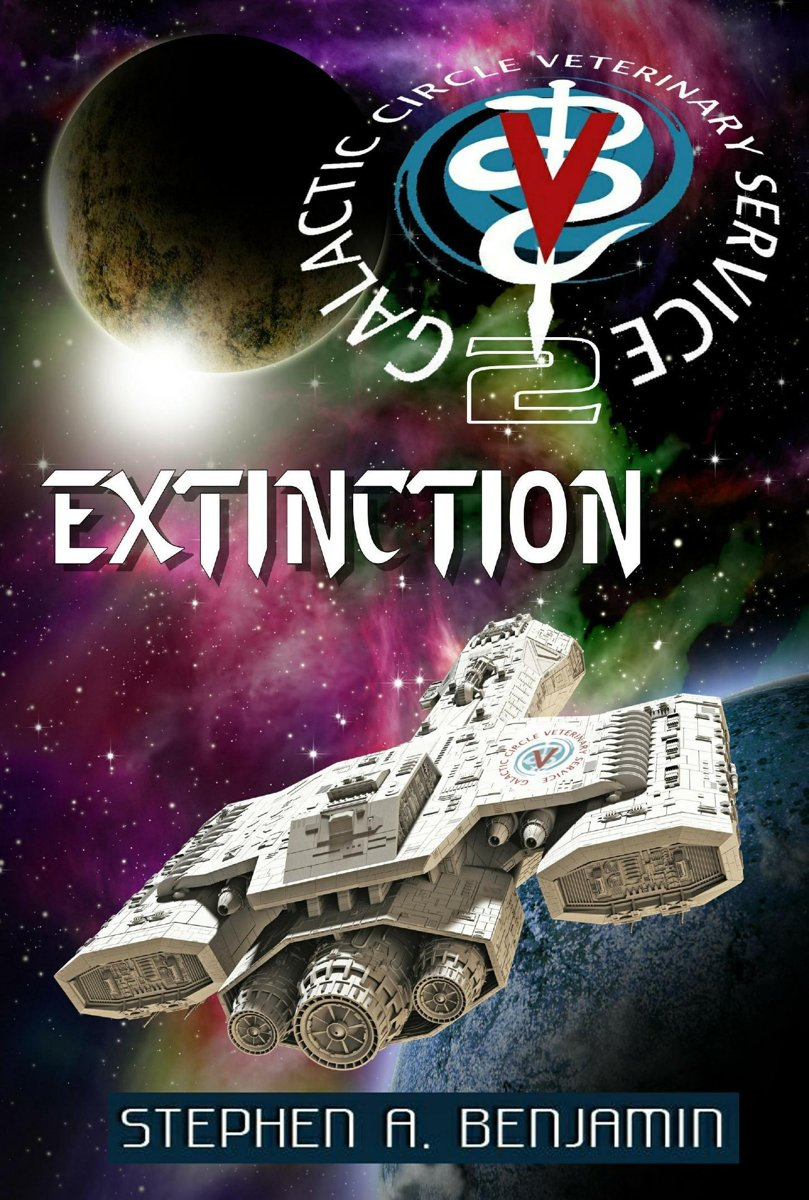 Extinction: The Galactic Circle Veterinary Service Book 2