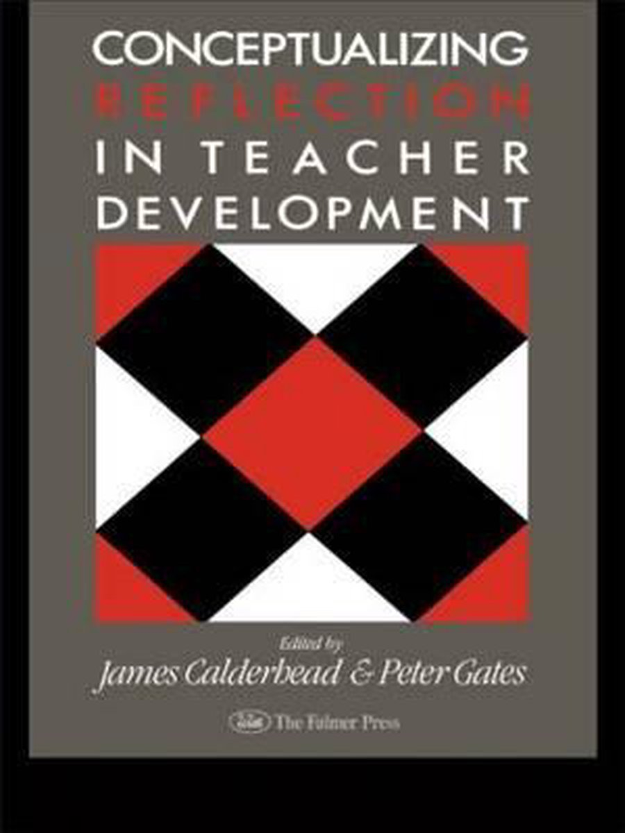 Conceptualising Reflection in Teacher Development