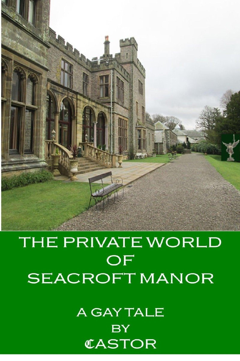 The Private World of Seacroft Manor