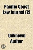 Pacific Coast Law Journal (Volume 2); Containing All The Decisions Of The Supreme Court Of California, And The Important Decisions Of The U.S.