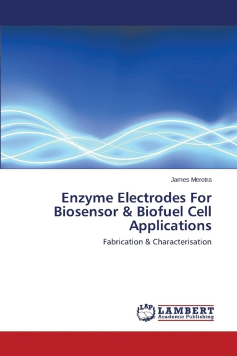 Enzyme Electrodes for Biosensor & Biofuel Cell Applications