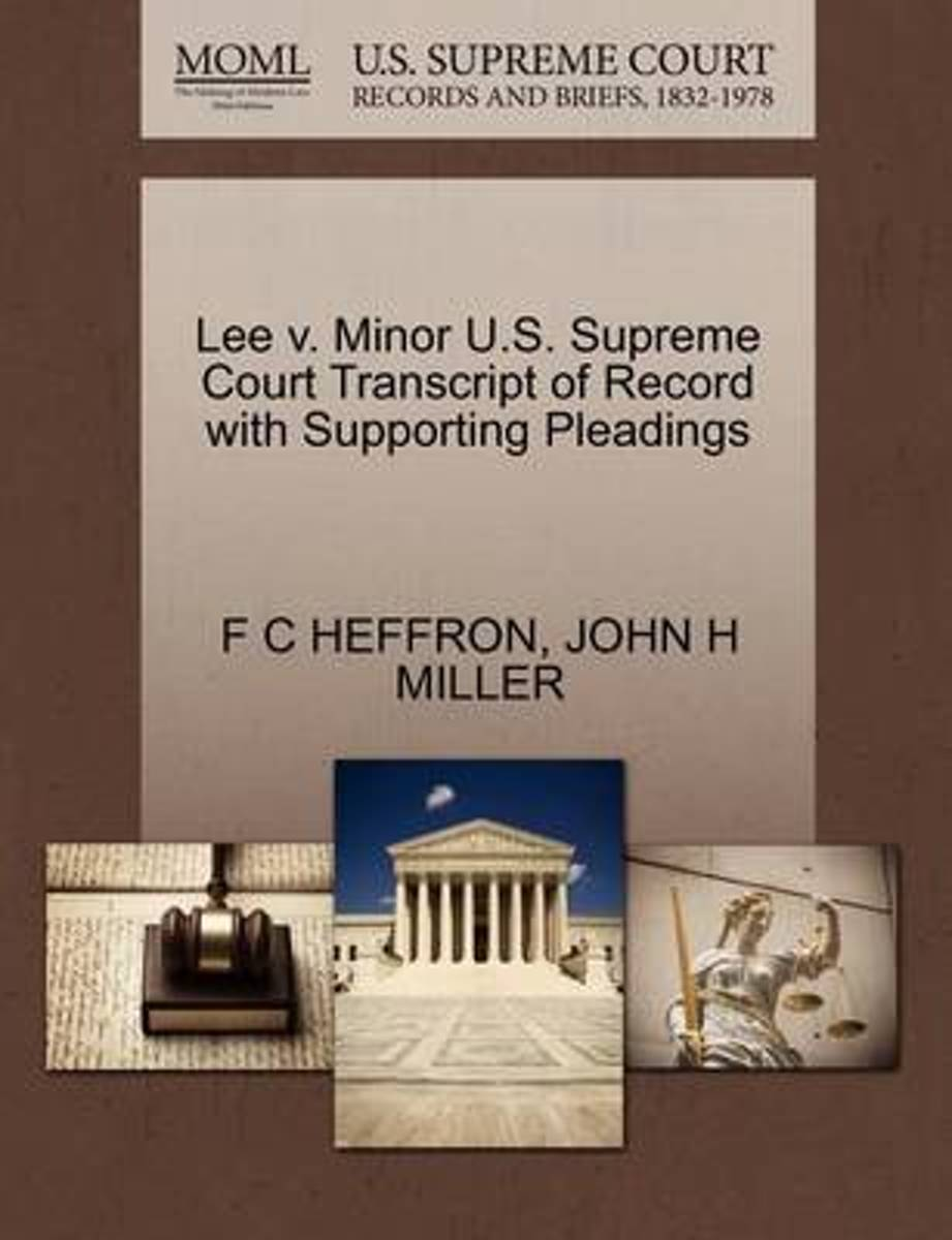 Lee V. Minor U.S. Supreme Court Transcript of Record with Supporting Pleadings
