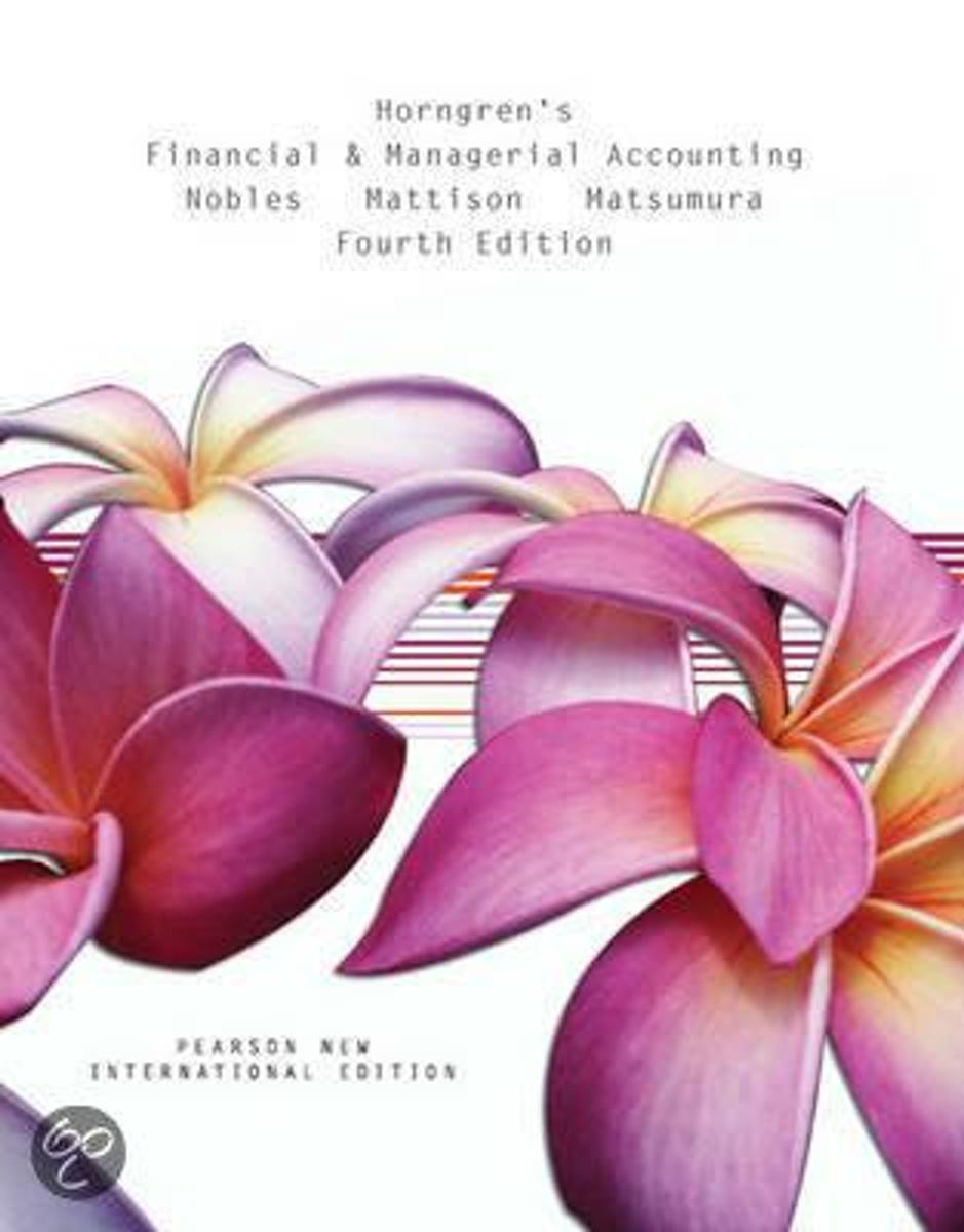 Horngren's Financial & Managerial Accounting: Pearson  International Edition