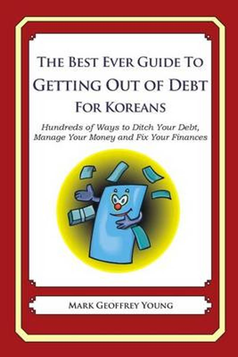 The Best Ever Guide to Getting Out of Debt for Koreans