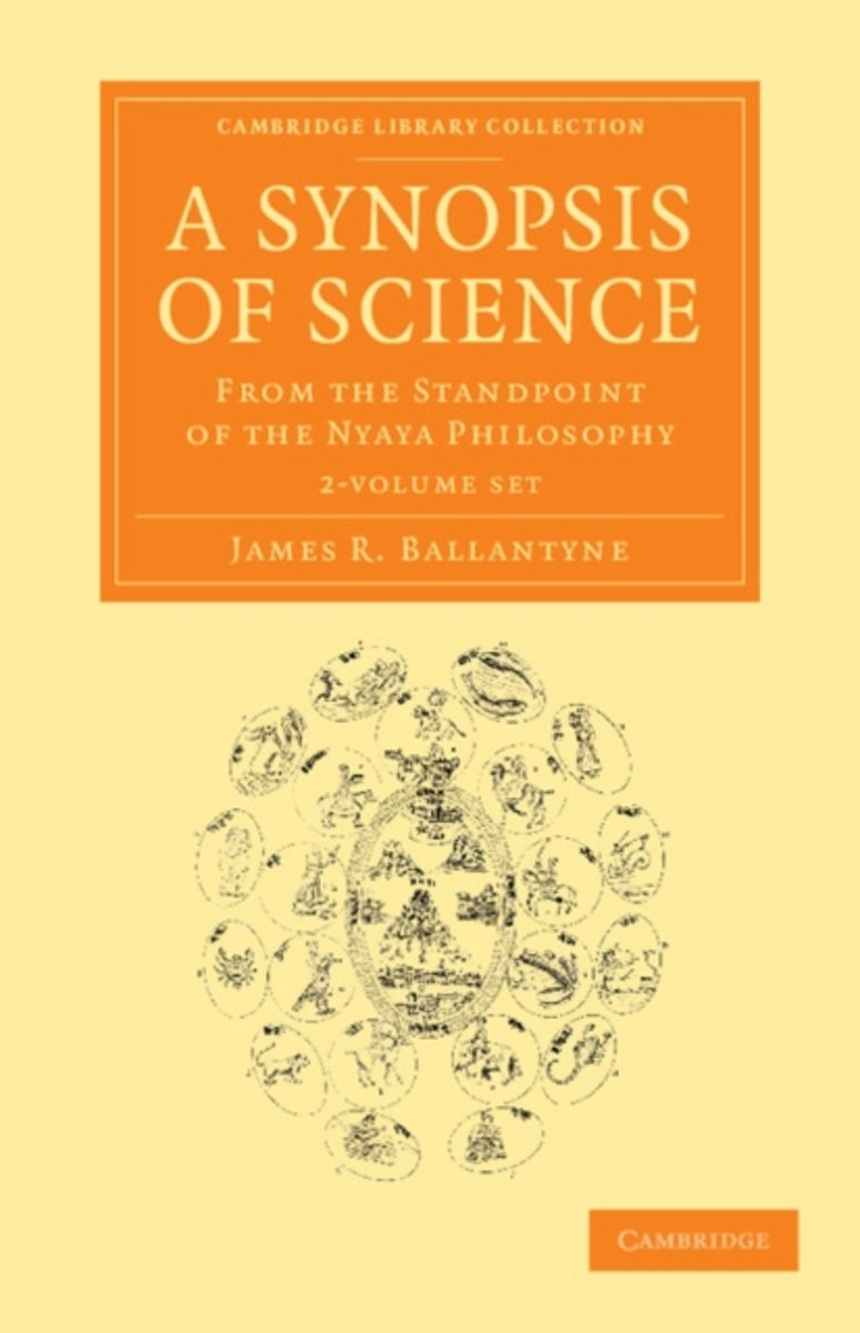 A Synopsis of Science 2 Volume Set