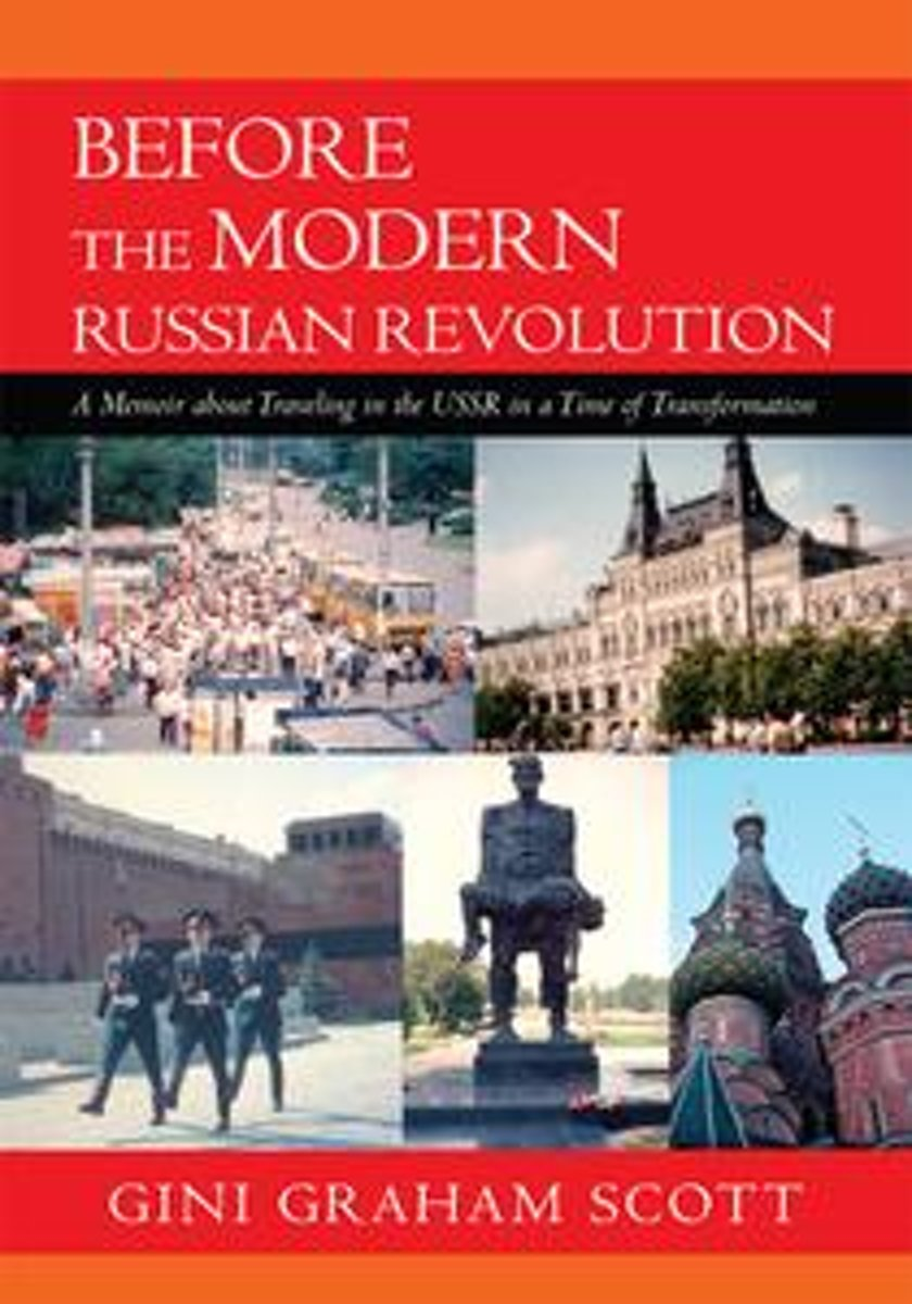 Before the Modern Russian Revolution