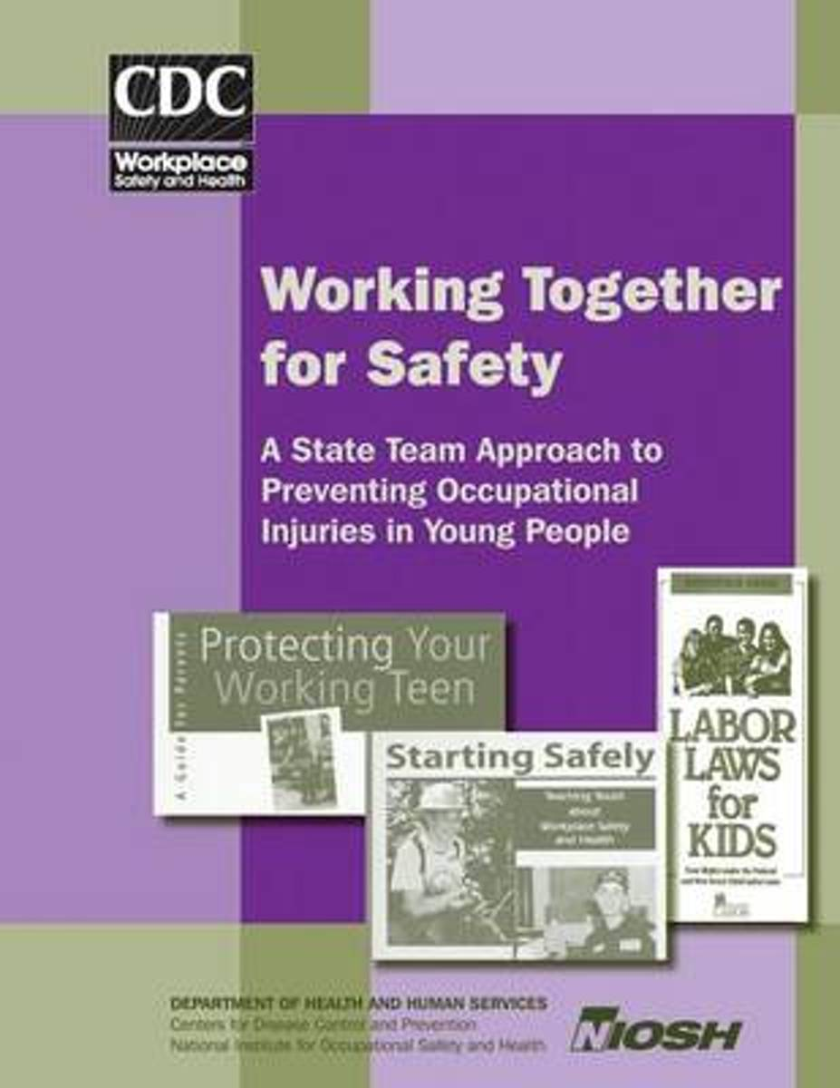 Working Together for Safety