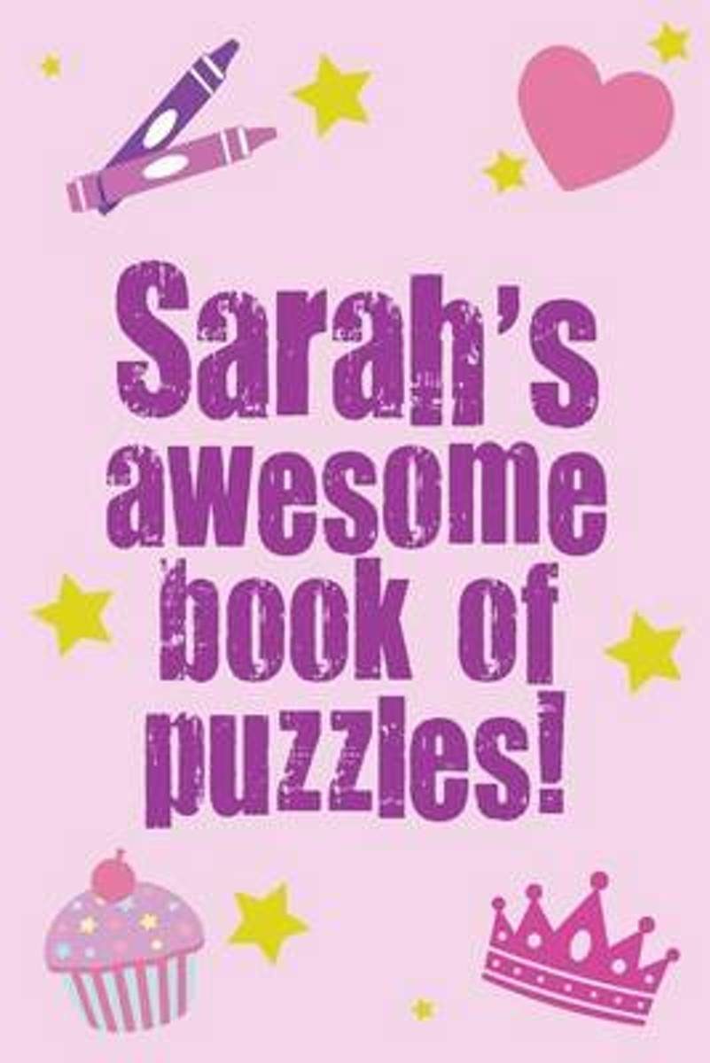 Sarah's Awesome Book of Puzzles!