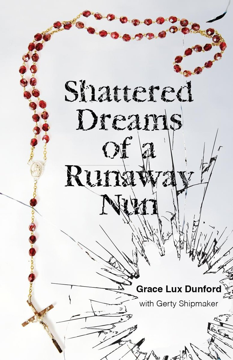 Shattered Dreams of a Runaway Nun