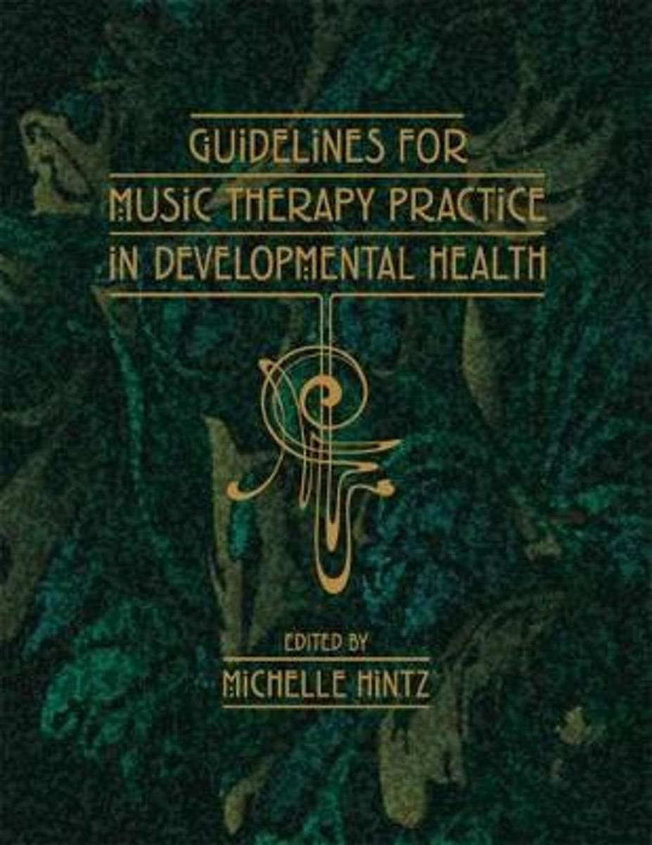 Guidelines for Music Therapy Practice in Developmental Care