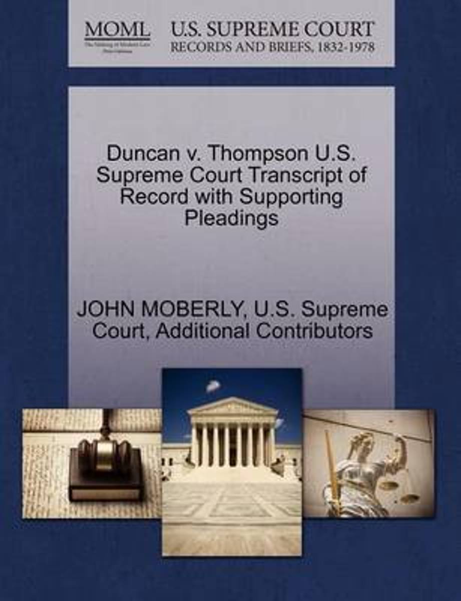 Duncan V. Thompson U.S. Supreme Court Transcript of Record with Supporting Pleadings