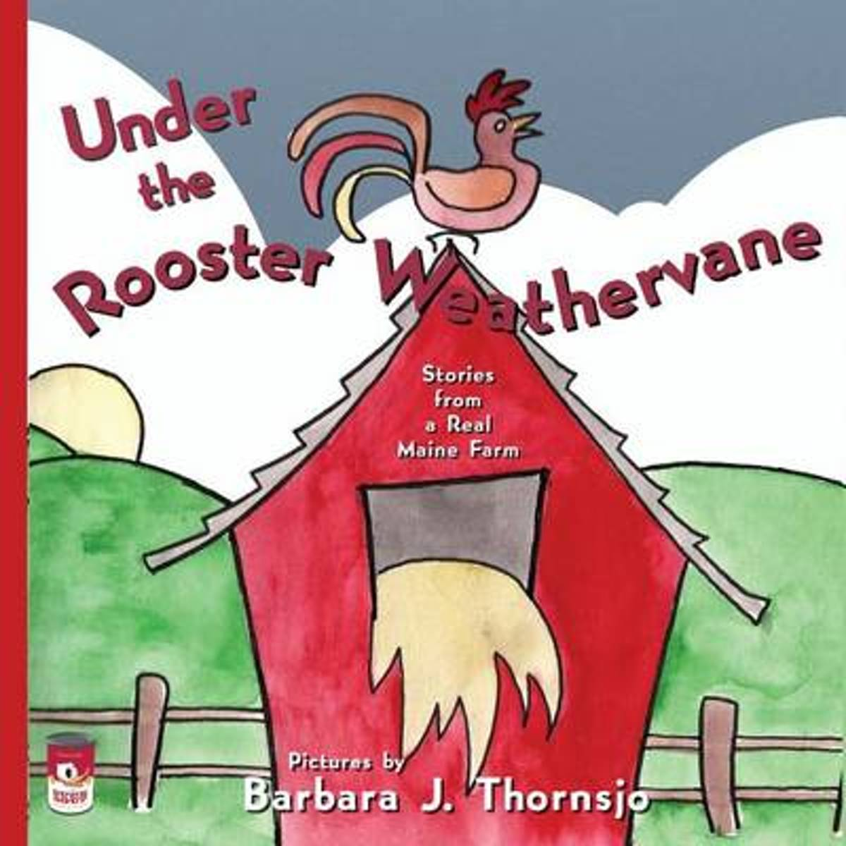 Under the Rooster Weathervane
