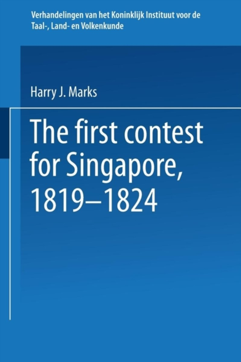 The first contest for Singapore, 1819-1824