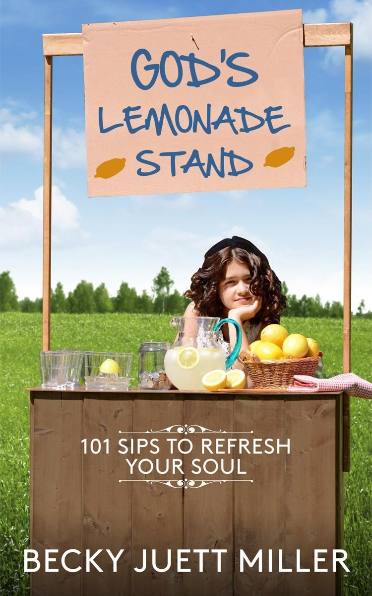 God's Lemonade Stand:101 Sips To Refresh Your Soul