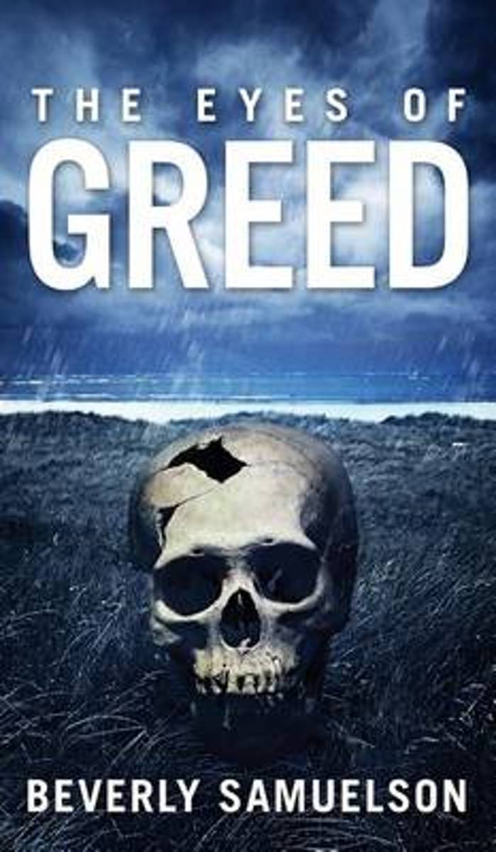 The Eyes of Greed