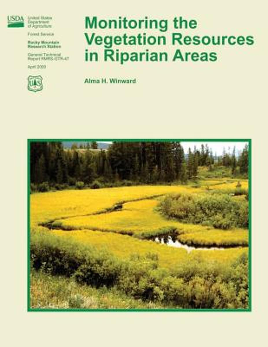 Monitoring the Vegetation Resources in Riparian Areas